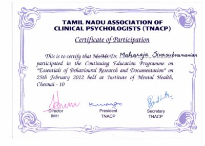"Certificate of Participation - Continuing education program ""Essentials of Behavioral research and documentation"" by Tamil Nadu Association of Clinical Psychologists."