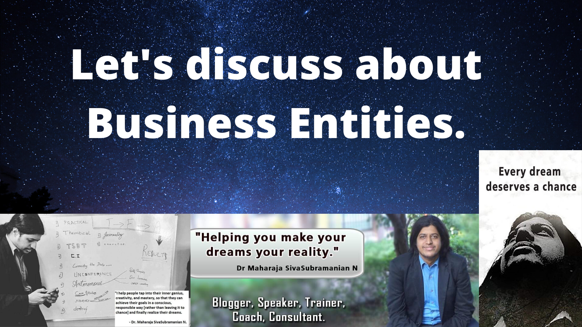 Let's discuss about Business Entities.