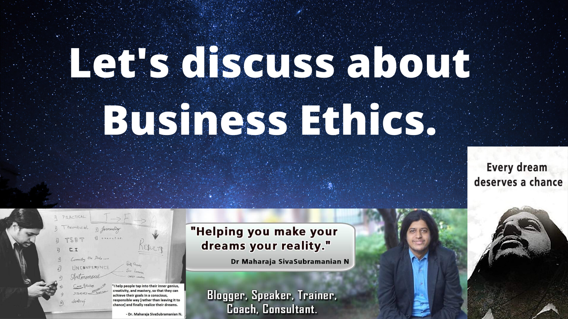 Let's discuss about Business Ethics.
