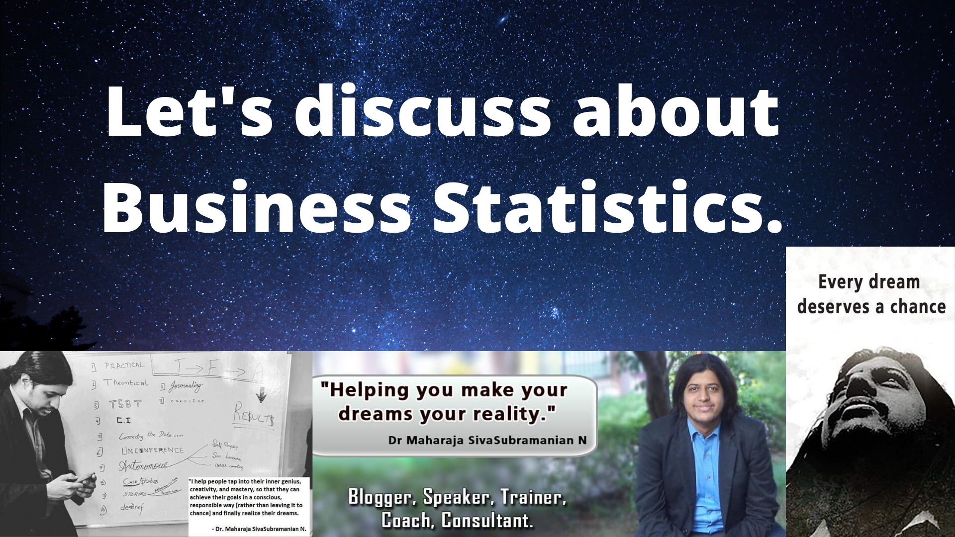 Let's discuss about Business Statistics.